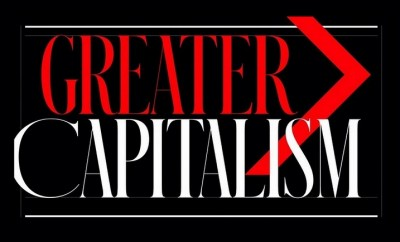 Greater Capitalism