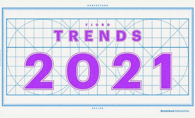 Accenture-Interactive-Fjord-Trends 21